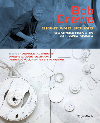 Bob Crewe: Sight and Sound: Compositions in Art and Music - Albrecht, Donald, and May, Jessica, and Oldham, Andrew Loog
