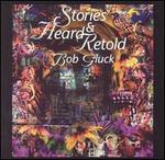 Bob Gluck: Stories Heard & Retold