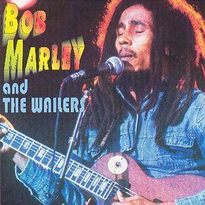 Bob Marley & the Wailers [Tristar] - Bob Marley