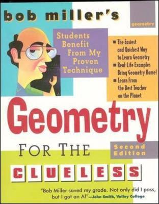 Bob Miller's Geometry for the Clueless - Miller, Robert