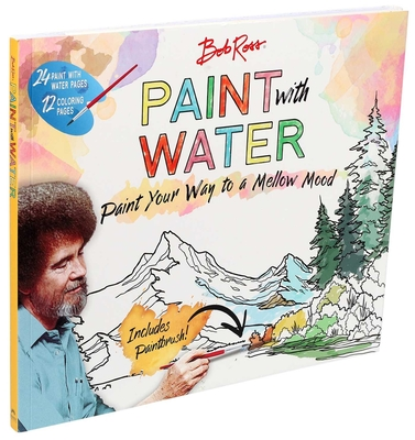 Bob Ross Paint with Water - Editors of Thunder Bay Press