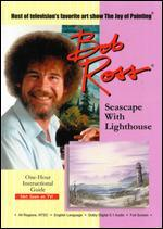 Bob Ross: Seascape w/Lighthouse