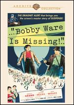 Bobby Ware Is Missing - Thomas Carr