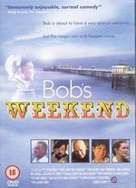 Bob's Weekend - Jevon O'Neill