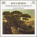 Boccherini: String Quartets, Opp. 32 & 39