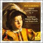 Boccherini: Symphony A Grande Orchestra Op.37