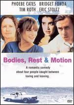 Bodies, Rest & Motion - Michael Steinberg