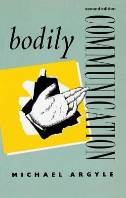 Bodily Communication - Argyle, Michael