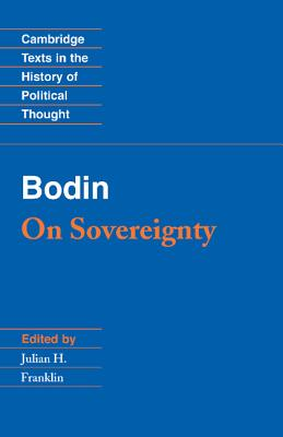 Bodin: On Sovereignty - Bodin, Jean