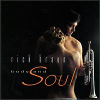 Body and Soul - Rick Braun