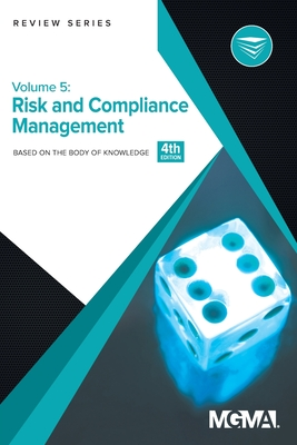 Body of Knowledge Review Series: Risk and Compliance Management - Mgma