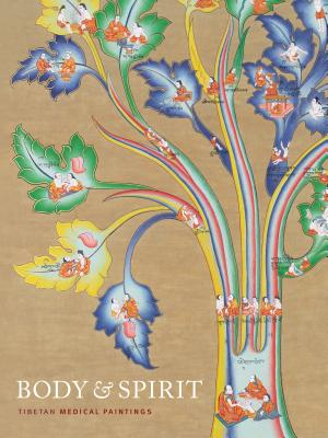 Body & Spirit: Tibetan Medical Paintings - Williamson, Laila (Editor), and Young, Serinity (Editor), and Gyatso, Janet (Introduction by)
