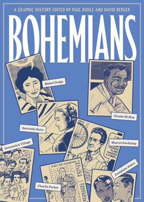 Bohemians: A Graphic History - Buhle, Paul (Editor)