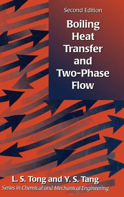 Boiling Heat Transfer and Two-Phase Flow - Tong, L S