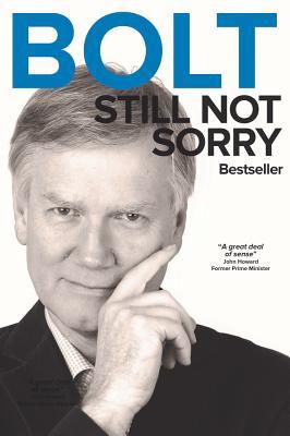 Bolt - Still Not Sorry: Still Not Sorry - Bolt, Andrew