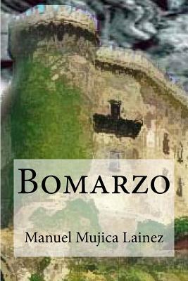 Bomarzo - Lainez, Manuel Mujica