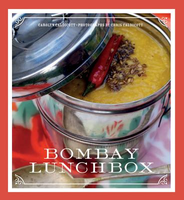 Bombay Lunchbox - Caldicott, Chris, and Caldicott, Carolyn