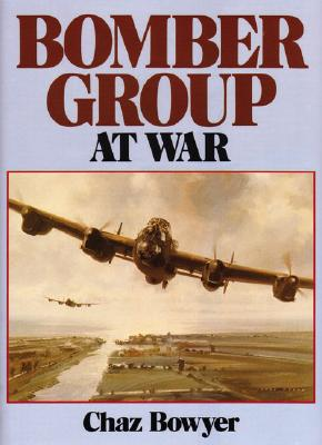 Bomber Group at War - Bowyer, Chaz