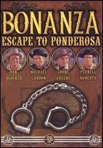 Bonanza: Escape to Ponderosa