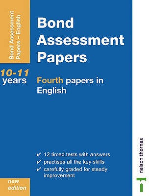 Bond Assessment Papers: Fourth Papers in English Years 10-11 - Bond, J. M., and Lindsay, Sarah