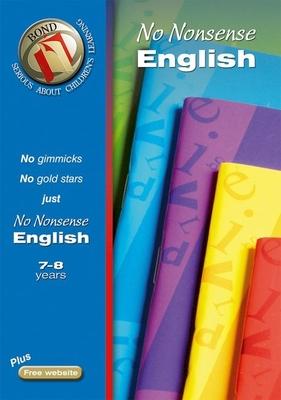 Bond No-Nonsense English 7-8 Years - Orchard, Frances