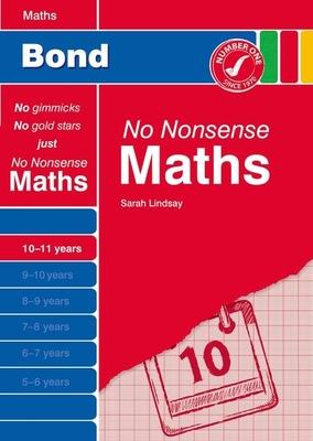 Bond No Nonsense Maths 10-11 Years - Lindsay, Sarah