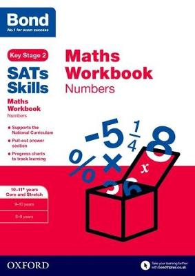 Bond SATs Skills: Maths Workbook: Numbers 10-11 Years - Baines, Andrew