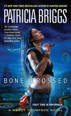 Bone Crossed - Briggs, Patricia