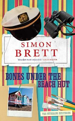 Bones Under the Beach Hut - Brett, Simon