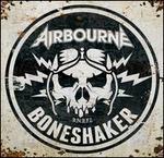 Boneshaker [Deluxe Edition]