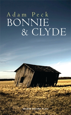 Bonnie and Clyde - Peck, Adam
