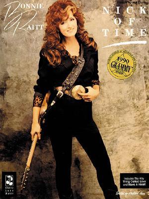 Bonnie Raitt: Nick of Time - Raitt, Bonnie
