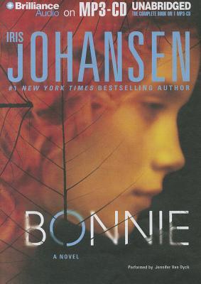Bonnie - Johansen, Iris, and Van Dyck, Jennifer (Performed by)