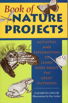 Book of Nature Projects - Lawlor, Elizabeth
