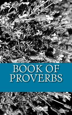Book of Proverbs - Bible, King James