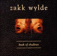 Book of Shadows [Bonus CD] - Zakk Wylde