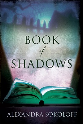 Book of Shadows - Sokoloff, Alexandra