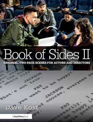 Book of Sides II: 2-Page Original Scenes for Actors and Directors - Kost, Dave