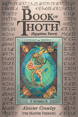 Book of Thoth: Being the Equinox V. III, No. 5 - Crowley, Aleister