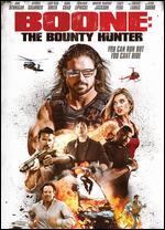 Boone: The Bounty Hunter - Robert Kirbyson