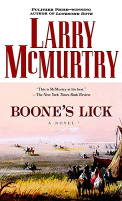 Boone's Lick - McMurtry, Larry