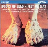 Boots of Lead, Feet of Clay: Music by Simon Holt - Andrew Barnell (bassoon); Birmingham Contemporary Music Group; Christopher Bradley (cimbalom);...