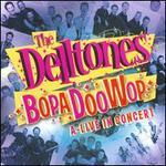 Bopadoowop: A-Live in Concert
