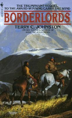 Border Lords - Johnston, Terry C.