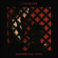 Borderland State - J Churcher