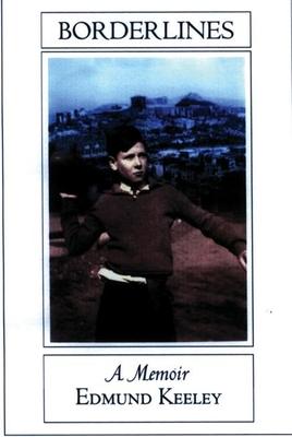 Borderlines: A Memoir - Keeley, Edmund