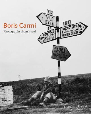 Boris Carmi: Photographs from Israel - Nocke, Alexandra