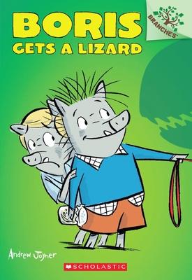 Boris Gets a Lizard - Joyner, Andrew