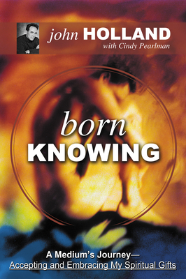Born Knowing - Holland, John, and Pearlman, Cindy