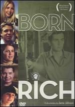 Born Rich - Jamie Johnson